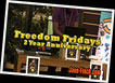 Freedom Fridays 2nd Anniversary